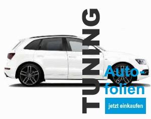 Autofolien - Automobil Tuning auf höchstem Niveau